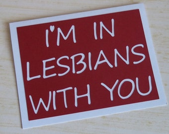 I'm in lesbians with you - Ruby Red Card with White lettering - Scott Pilgrim Inspired I love you card- Blank inside