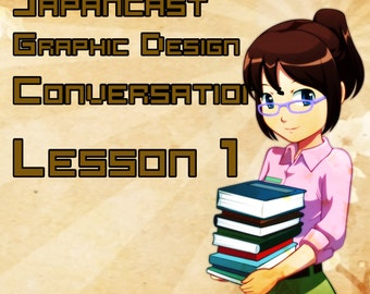 Learn to speak Japanese - Design Company Conversations Lesson 01