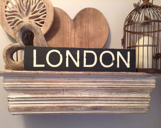 Featured listing image: Handmade Wooden Sign - LONDON - Rustic, Vintage, Shabby Chic