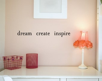 Dream Create Inspire wall decal