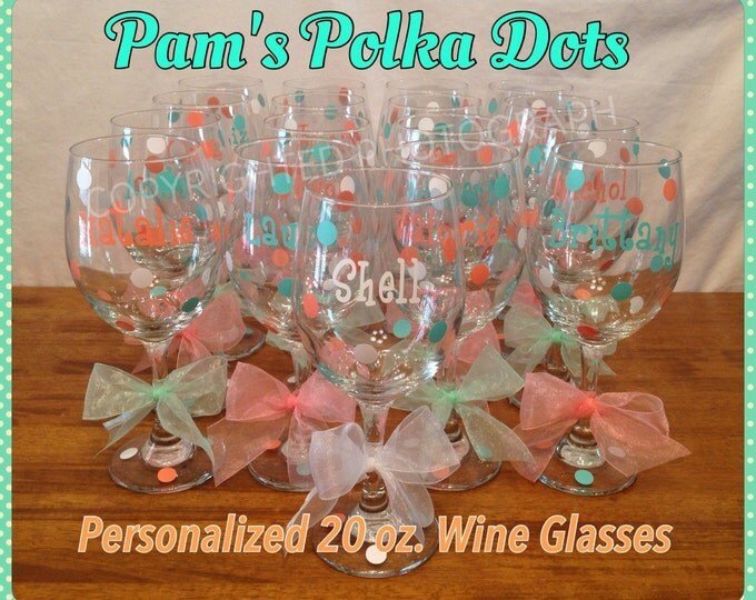 12 Personalized TALL WINE GLASSES Name Initial Polka Dots great for Birthdays Bride Bridesmaids Bachelorette Wedding Party or Anyone 20 oz.