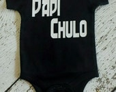 "Rockin Boy Bodysuit or Shirt ""Papi Chulo"""""