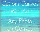 Canvas Art Print | Gallery Wrap Canvas | Fine Art Photography Custom Canvas | Any Photograph Printed on Canvas | Home Decor Wall Art