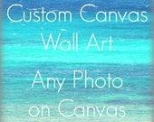 Canvas Art Print | Gallery Wrap Canvas | Fine Art Photography Custom Canvas | Any Photograph Printed on Canvas | Home Decor Wall Art