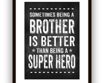 Big Brother Super Hero Wall Art, Typographic Print, Wall Art Poster, Chalkboard Style