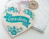 WELSH Ffrindiau Screen printed wooden sign heart decoration. A gift for a Friend. Best Friends. Duck Egg. Pink Twine. Shabby Chic.