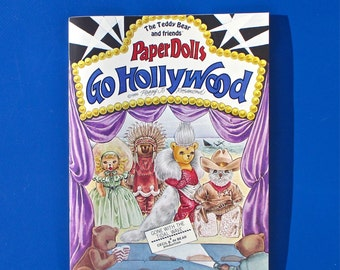 The Teddy Bear and Friends' Paper Dolls Go Hollywood by Peggy Jo Rosamond