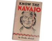 Antique Navajo Indian Book Know The Navajo By Sandy Hassell