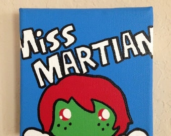 5in x 5in Miss Martian Painting