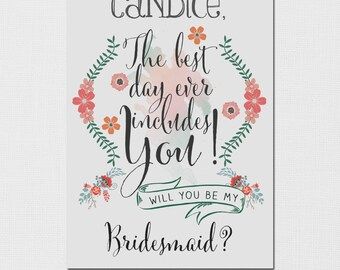 Printable Will You Be My Bridesmaid Invitation - Personalized, Will You Be My Maid of Honor