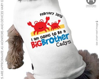 Crab Big Brother Dog Shirt - Personalized Dog Shirt - Pregnancy Announcement Dog Shirt
