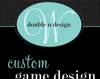 Custom Game Design