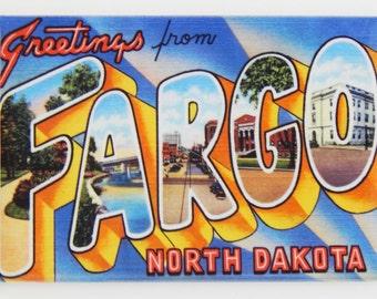 Greetings from Fargo North Dakota Fridge Magnet