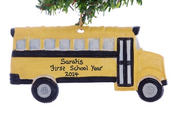 Personalized School bus ornament - Yellow school bus Christmas ornament - personalized free - first year of school ornament - USA made