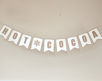 Hot Cocoa Banner - Christmas Banner  - Photography Prop Banner - Holiday Banner