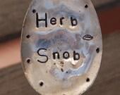 Herb Snob hand stamped Vintage Plant Marker spoon