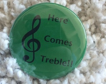 Here Comes Treble Button!