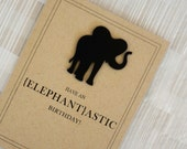 """Funny Birthday Card - Vintage - Elephant - 100% Recycled Paper - """"Have an Elephantastic Birthday"""""""