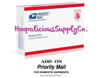 PRIORITY MAIL Add-On -DOMESTIC Expedited Shipping-  Domestic Shipping Only