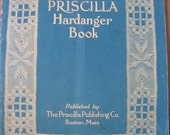 Priscilla Hardanger Patterns Booklet 1909 A Vintage Booklet of Instructions for Stitches and Patterns in Hardanger Embroidery