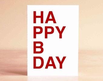 Birthday Card - Happy Birthday Card - Boyfriend Birthday Card - Best Friend Birthday Card - HAPPY BDAY