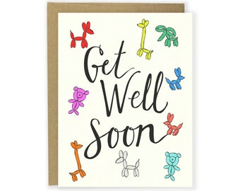 Get Well Soon Card - Hand Lettered Card, Feel Better Card, Get Better Card, Sick Card, Balloon Animals