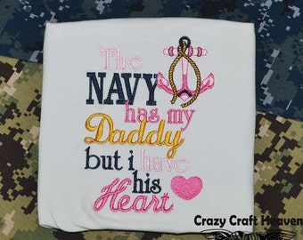 SALE, The navy has my daddy but i have his heart, I love my Sailor shirt, Welcome home shirt, Welcome home daddy