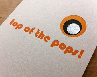 Top Of The Pops - Letterpress Father's Day Card