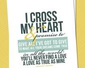 "My Darlin' Lyric Print {I Cross My Heart} • 8"" x 10"" Digital File"
