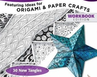 Zentangle 10  Featuring Ideas for Origami & Paper Crafts  Workbook Edition by Suzanne McNeill, CZT