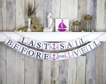 Last Sail before the Veil Nautical Bachelorette Wedding Decorations