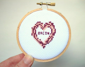 Bacon heart mini Cross Stitch -- framed in natural wood embroidery hoop, your love of bacon