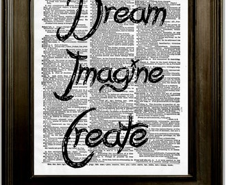 Dream Imagine Create Quote Art Print 8 x 10 Dictionary Page - Whimsical Affirmation Word Art - Creativity