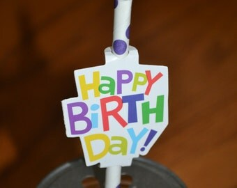 Happy Birthday Straw Toppers & YOUR Choice of Straws/Straws and Toppers/Happy Birthday Toppers and Straws/Straw and Topper Set