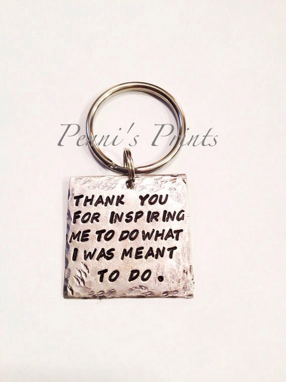 Hand stamped thank you for inspiring me to do what i was meant like this item negle Choice Image