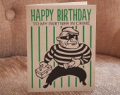 Happy Birthday To My Partner In Crime Letterpress Card