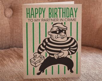 Happy Birthday To My Partner In Crime Letterpress Card