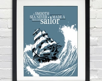A Smooth Sea Never Made A Skilled Sailor - Typography Poster - INSTANT DOWNLOAD - 8x10