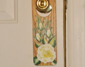 CYBER MONDAY SALE!  Yellow rose hand painted door knob hanger; Shabby cottage chic door accessory; door placard