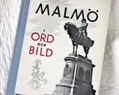 1947 Swedish Language Book--I Ord och Bild, In Word and Pictures--Photographs and Narration of Malmo, Sweden, Coffie Table Book