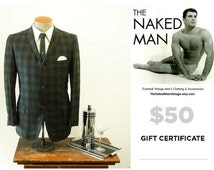 50 Dollar GIFT CERTIFICATE for Vintage Mens Clothing & Accessories from The Naked Man