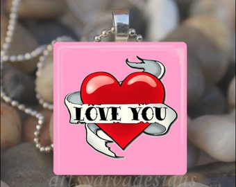 LOVE YOU Tattoo Heart Valentine Love Soulmate Glass Tile Pendant Necklace Keyring