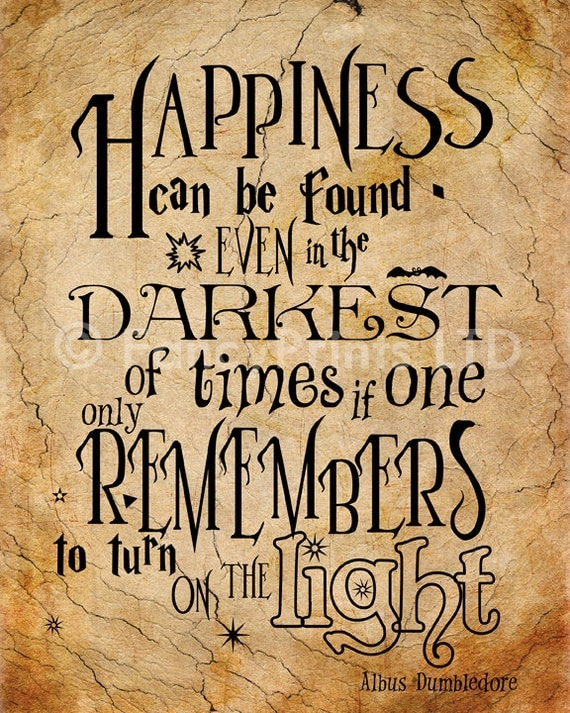 Harry Potter Book Light : Albus dumbledore quotes happiness quotesgram
