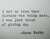 ROSA PARKS Quote Hand Typed Quote Made with Vintage Typewriter Rosa Parks Quote