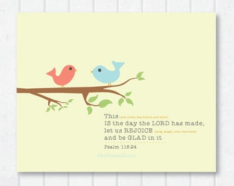 This IS the day the LORD has made Scripture Print with Chirping Birdies and Psalm 118:24