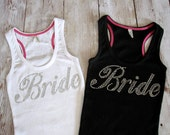 BRIDE Tank Top Shirt. Wedding Gift. Bridal Party Custom Rhinestone Tank Top Shirts. He Put A Ring On It, Just Married, Wifey, I Do,