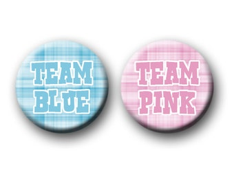 Gender Reveal Party Favors 1 inch Pinback Buttons or 1 inch Flatback Button Team Pink Team Blue