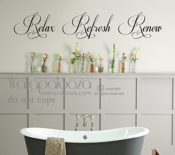 Bathroom wall art bathroom wall decal relax refresh renew for Wall art stickers for bathrooms