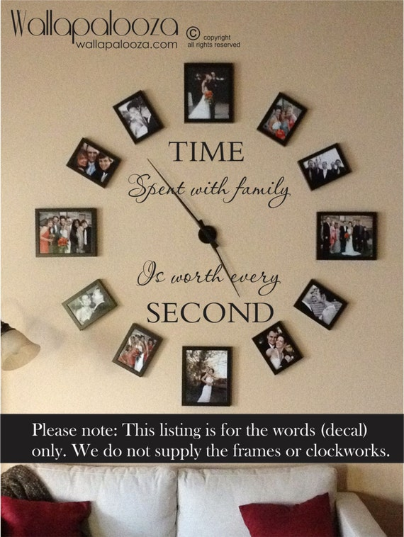 Time spent with family is worth every second wall decal - family wall decal  - family