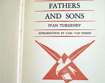 Fathers and Sons by Ivan Turgenev by The Literary Guild of America
